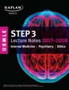 USMLE Step 3 Lecture Notes 2017-2018 Internal Medicine Psychiatry Ethics