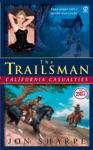 Trailsman 267 California Casualties