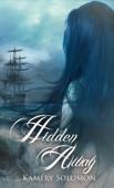 Hidden Away (The Swept Away Saga, Book Three)
