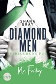 Shana Gray - Diamond Men - Versuchung pur! Mr. Friday Grafik