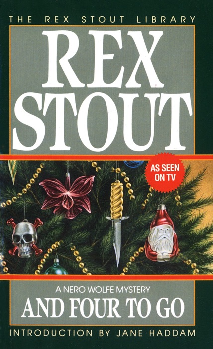 And Four to Go Rex Stout Book