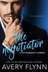 The Negotiator A Hot Romantic Comedy