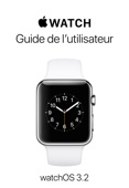 Guide de l'utilisateur de l'Apple Watch