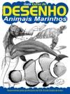 Guia Curso De Desenho - Animais Marinhos Ed01