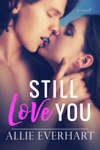 Still Love You