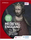 AQA GCSE History Medieval England - The Reign Of Edward I 1272-1307