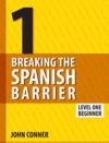 Breaking The Spanish Barrier Level 1 Beginner
