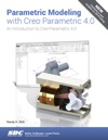 Parametric Modeling With Creo Parametric 40