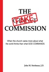The Fake Commission