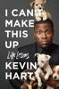 Kevin Hart - I Can't Make This Up  artwork