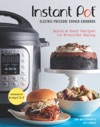 Instant Pot Electric Pressure Cooker Cookbook An Authorized Instant Pot Cookbook