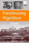 Franziskusweg Pilgerführer Impulse
