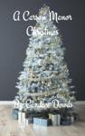 A Carson Manor Christmas