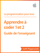 Swift Playgrounds : Apprendre à coder 1 et 2
