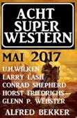 Acht Super Western Mai 2017