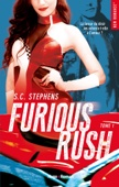 S. C. Stephens - Furious Rush - tome 1 illustration
