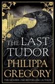 Philippa Gregory - The Last Tudor artwork
