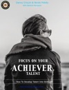 Focus On Your Achiever Talent