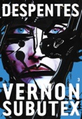 Virginie Despentes - Vernon Subutex 3 illustration