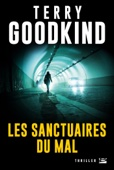 Terry Goodkind - Les Sanctuaires du Mal illustration