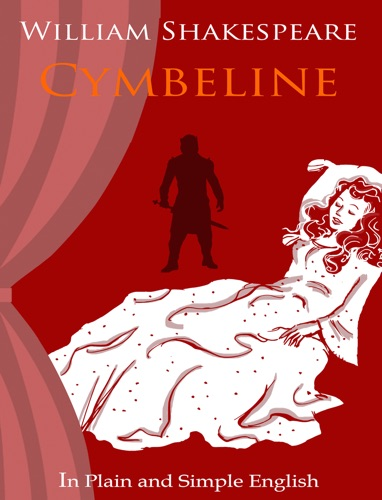 Cymbeline - In Plain and Simple English