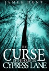 The Curse Of The House On Cypress Lane Book 0- The Beginning