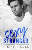 Sexy Stranger - Kendall Ryan Cover Art