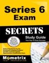 Series 6 Exam Secrets Study Guide