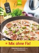 MixGenuss: Mix ohne Fix Band 3
