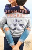 All or Nothing at All - Jennifer Probst Cover Art