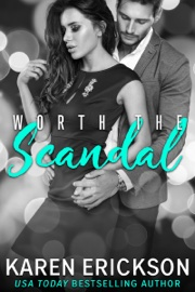 Worth the Scandal book summary
