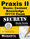 Praxis II Music Content Knowledge 5113 Exam Secrets Study Guide