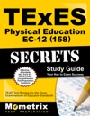 TExES 158 Physical Education EC-12 Exam Secrets Study Guide