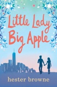 Hester Browne - Little Lady, Big Apple artwork