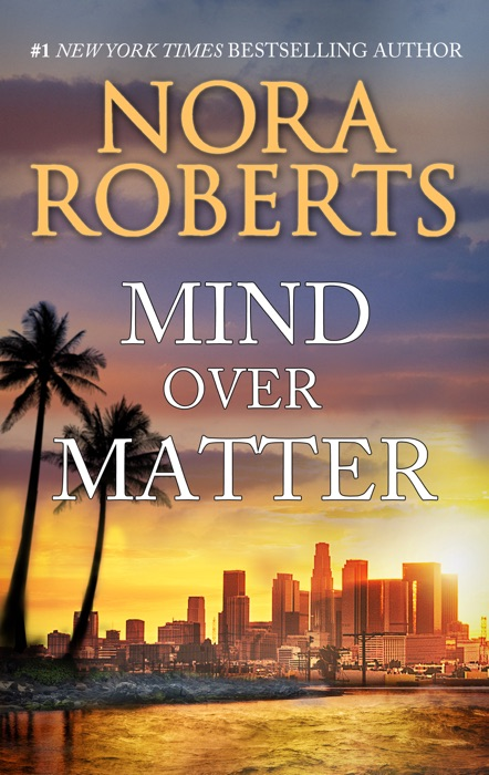 Mind Over Matter Nora Roberts Book