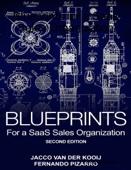 Fernando Pizarro & Jacco van der Kooij - Blueprints for a SaaS Sales Organization artwork