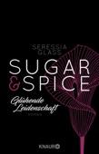 Seressia Glass - Sugar & Spice - Glühende Leidenschaft Grafik