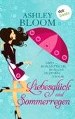 Ashley Bloom - Liebesglück und Sommerregen Grafik