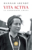 Hannah Arendt - Vita activa artwork