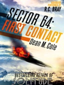 Dean M. Cole - Sector 64: First Contact: A Prequel Novella  artwork
