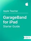 Apple Education - GarageBand for iPad Starter Guide iOS 11 artwork