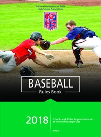 2018 NFHS BASEBALL RULES BOOK
