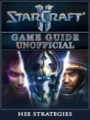 HSE Strategies - StarCraft 2 Game Guide Unofficial artwork