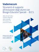 Vademecum. Strumenti di supporto all'inclusione degli alunni con Bisogni Educativi Speciali  - B.E.S.