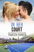 Tamsen Parker - In Her Court kunstwerk