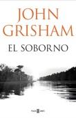 John Grisham - El soborno portada