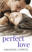 Perfect Love - Book Three