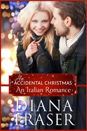 DOWNLOAD OF AN ACCIDENTAL CHRISTMAS (AN ITALIAN ROMANCE) PDF EBOOK