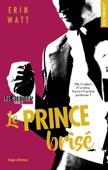 Les héritiers - tome 2 Le prince brisé - Erin Watt