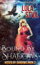 BOUND BY SHADOWS (KISSED BY SHADOWS SERIES, BOOK 2)